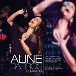 Capa Aline Barros 20 Anos (2012) | músicas